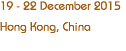 19 - 22 December 2015
